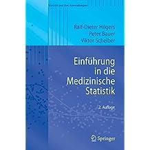 Einführung in die Medizinische Statistik (Statistik und ihre Anwendungen)