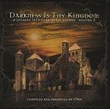Darkness Is Thy Kingdom III