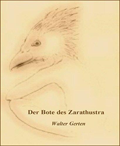Der Bote des Zarathustra