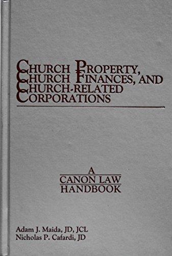 church-property-church-finances-and-church-related-corporations-a-canon-law-handbook-by-adam-cardina