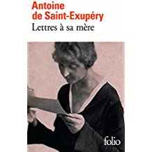 Lettres A Sa Mere (Collection Folio)