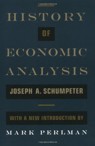 History of Economic Analysis: With a New Introduction por Joseph A. Schumpeter