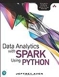 Data Analytics with Spark Using Python (Addison-Wesley Data & Analytics)