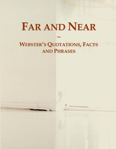 Far and Near: Webster's Quotations, Facts and Phrases