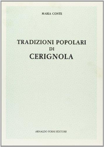 Tradizioni popolari di Cerignola (rist. anast. 1910)