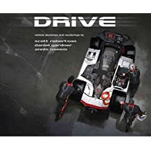 [(Drive: Vehicle Sketches and Renderings )] [Author: Scott Robertson] [Oct-2012]