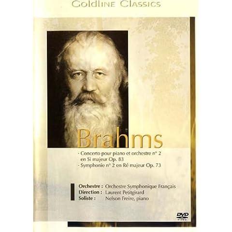 Brahms : concerto pour piano et orchestre n. 2 en si majeur op. 83 / Symphonie n. 2 en re majeur op.