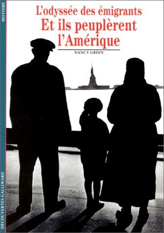 Et ils peuplèrent l'Amérique : L'Odyssée des émigrants