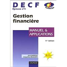 DECF, épreuve numéro 4 : Gestion financière - Manuel et Applications