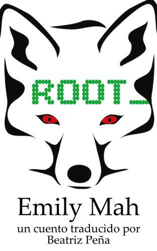 Root par Emily Mah