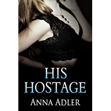 His Hostage: A Kidnap Romance (English Edition)
