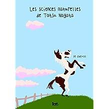 Le Cheval. Les sciences naturelles de Tatsu Nagata