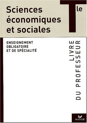 Sciences économiques et sociales, terminale (Manuel du professeur)