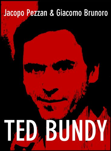 Ted Bundy (Serial Killer Vol. 3) (Italian Edition)