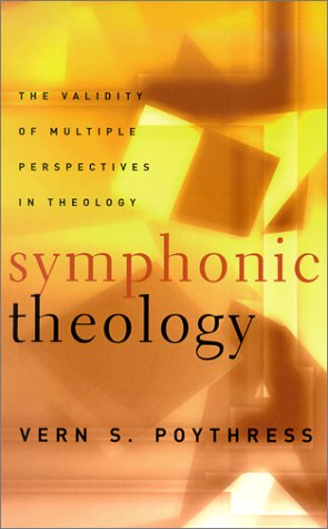 Symphonic Theology, The Validity of Multiple Perspectives in Theology