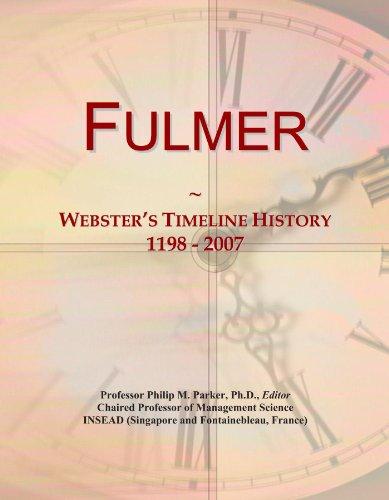 Fulmer: Webster's Timeline History, 1198-2007