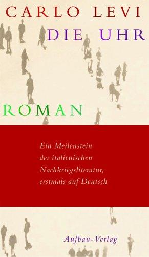 Die Uhr: Roman