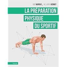 Guide scientifique de la préparation physique