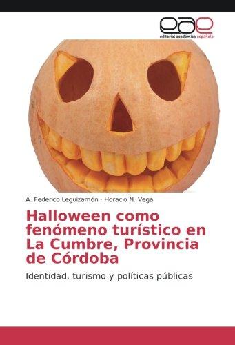 Halloween como fenómeno turístico en La Cumbre, Provincia de Córdoba: Identidad, turismo y políticas públicas