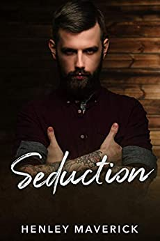 Seduction (English Edition) par [Maverick, Henley]