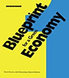 Blueprint 1: For a Green Economy (Blueprint Series)