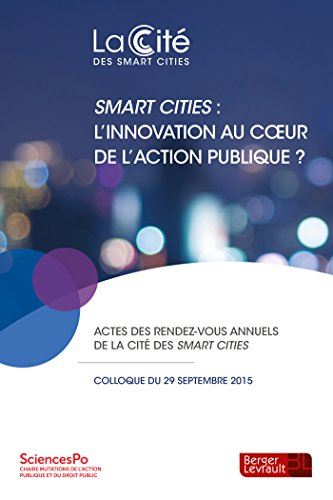 Smart cities : l'innovation au coeur de l'action publique ?