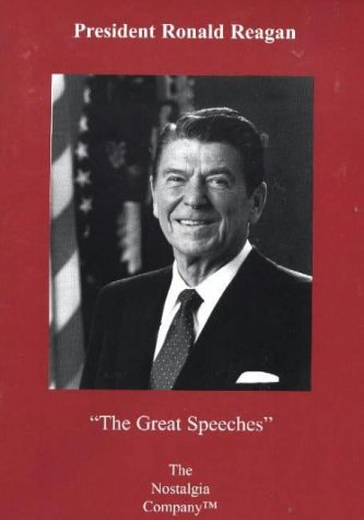 President Ronald Reagan: The Great Speeches