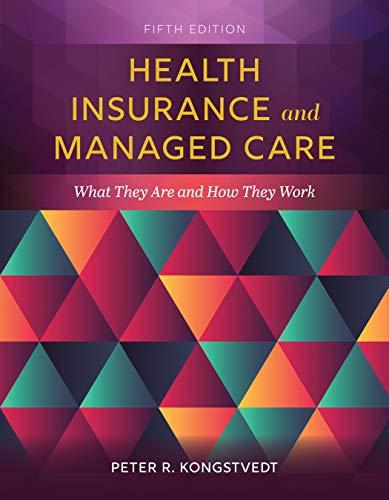 Health Insurance And Managed Care por Peter R. Kongstvedt