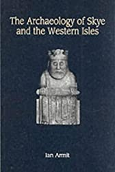 The Archaeology of Skye and the Western Isles