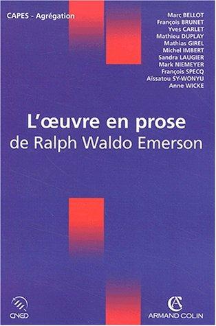 L'oeuvre en prose de Ralph Waldo Eme...