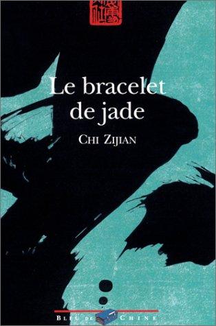 Le Bracelet de Jade