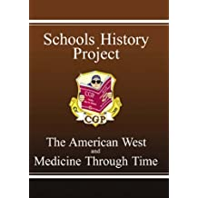 Schools History Project : The American West and Medicine Through Time