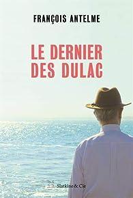 Le dernier des Dulac par Francois Antelme