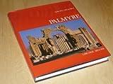 Palmyre, métropole du désert