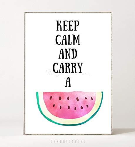 DIN A4 Kunstdruck Poster KEEP CALM -ungerahmt- Typografie, Schrift, Wassermelone, Spruch, tropisch, Motivation, Wasserfarbe, Frucht, Liebe