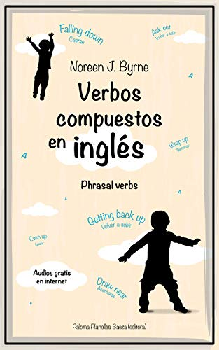 Verbos compuestos en inglés: Phrasal verbs (English Edition) eBook ...