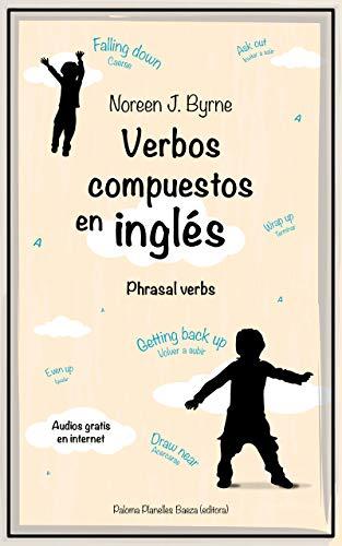 Verbos compuestos en inglés: Phrasal verbs (English Edition) eBook ...