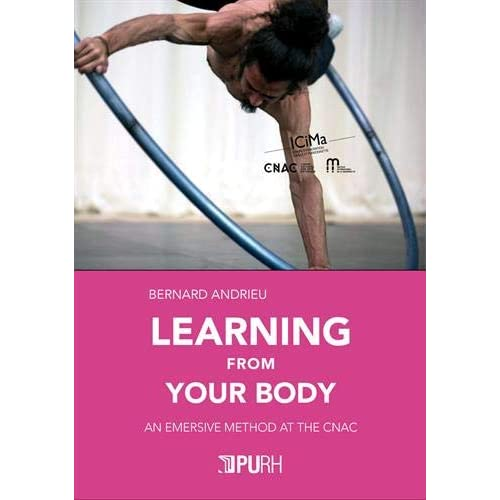 Learning from your body : An Emersive Method at the CNAC
