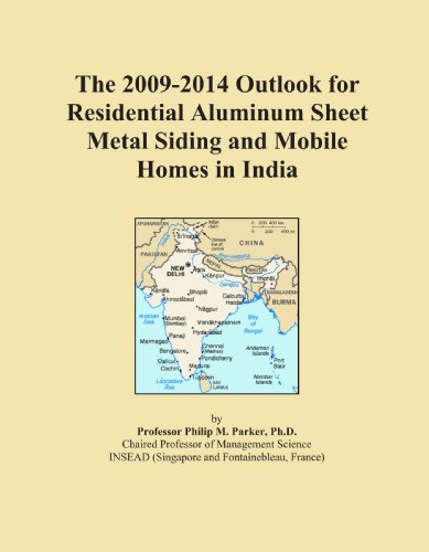 the-2009-2014-outlook-for-residential-aluminum-sheet-metal-siding-and-mobile-homes-in-india