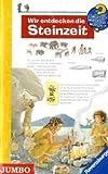 Wir entdecken die Steinzeit -