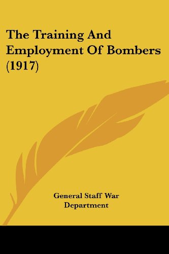 The Training and Employment of Bombers (1917)