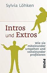Intros und Extros: Wie sie miteinander umgehen und voneinander profitieren