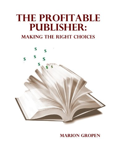The Profitable Publisher Making The Right Decisions