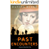 Past Encounters: a novel of WWII