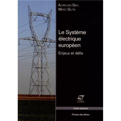 Le système électrique européen: Enjeux et défis.