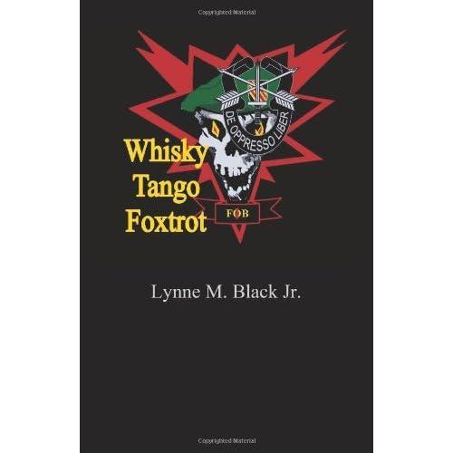 [(Whisky Tango Foxtrot)] [Author: MR Lynne M Black Jr] published on (September, 2011)