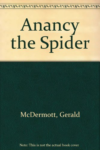 Anansi the spider : a tale from the Ashanti   TheBookSeekers