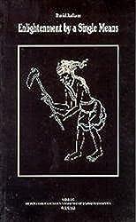 Enlightenment by a Single Means (Beitrage Zur Kultur- Und Geistesgeschichte Asiens) by David Jackson (1994-12-31)