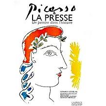 Picasso et la presse : Un peintre dans l'histoire