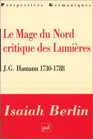 Le Mage du Nord, critique des Lumières : J. G. Hamann